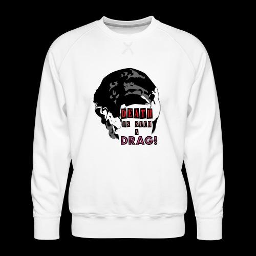 Death is a Drag Bride - Men's Premium Sweatshirt