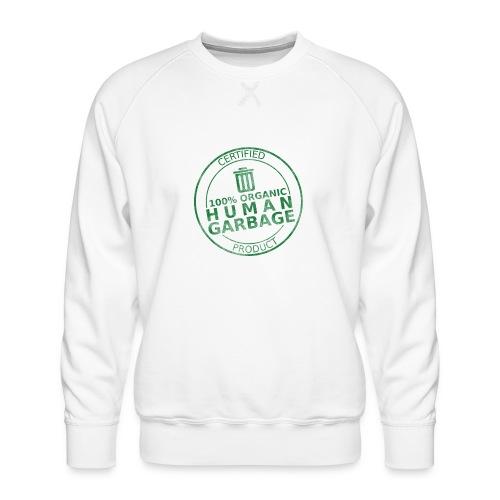 100% Human Garbage - Men's Premium Sweatshirt