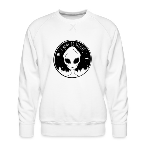 I Want To Believe - Men's Premium Sweatshirt
