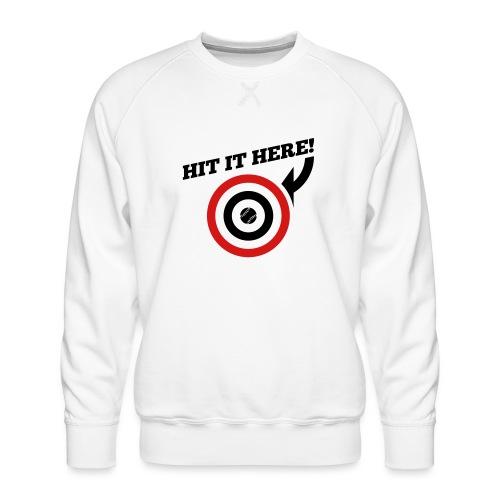 Hit it Here! (Los Angeles, St. Louis, Washington) - Men's Premium Sweatshirt
