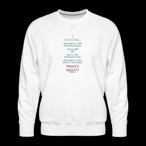 Survived... Whats Next? - Men's Premium Sweatshirt