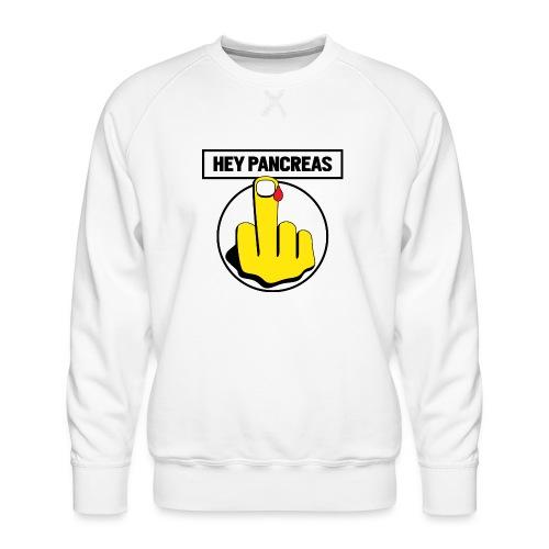 Hey Pancreas - Men's Premium Sweatshirt