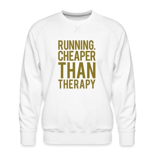 Running cheaper than therapy - Men's Premium Sweatshirt