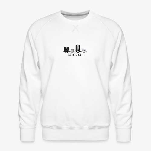 Never forget - Men's Premium Sweatshirt
