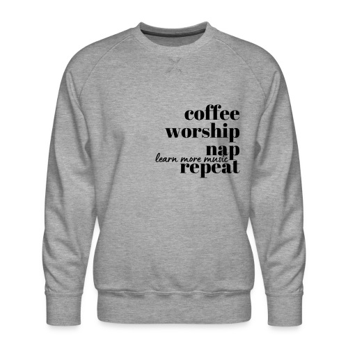 Coffee Worship Nap Tee - Men's Premium Sweatshirt