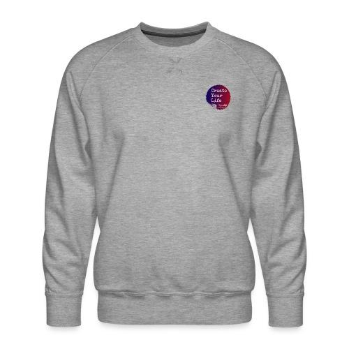 Create Your Life Sticker - Men's Premium Sweatshirt