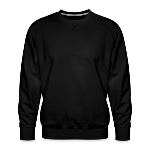 Inspire - Men's Premium Sweatshirt