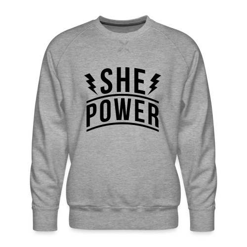 She Power - Men's Premium Sweatshirt