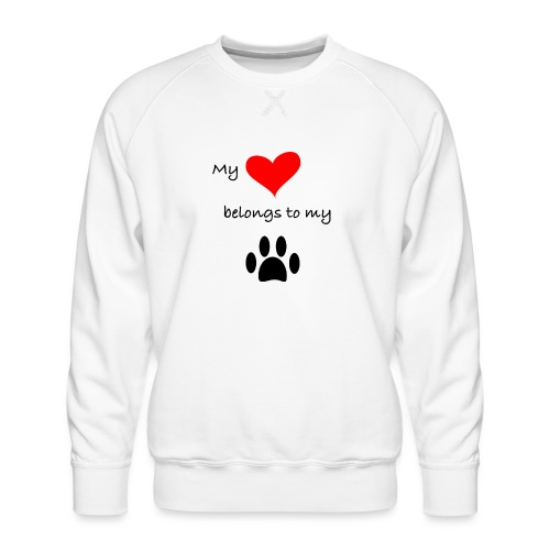 Dog Lovers shirt - My Heart Belongs to my Dog - Men's Premium Sweatshirt