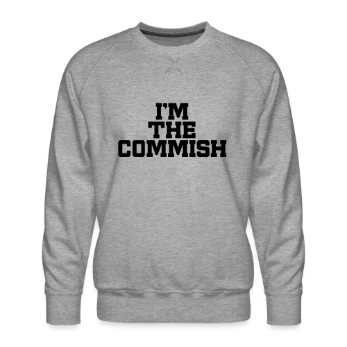 I'm The Commish (Turquoise & Metallic Gold) - Men's Premium Sweatshirt