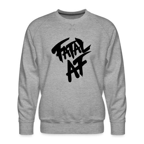 fatalaf - Men's Premium Sweatshirt