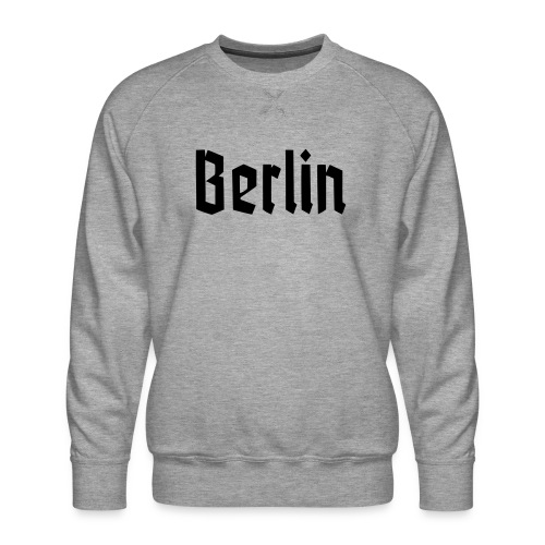 BERLIN Fraktur Font - Men's Premium Sweatshirt