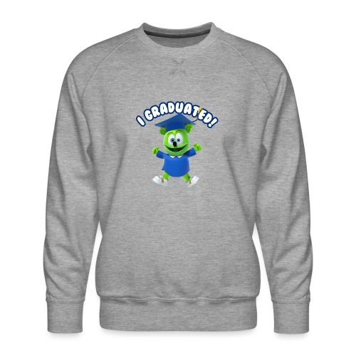I Graduated! Gummibar (The Gummy Bear) - Men's Premium Sweatshirt