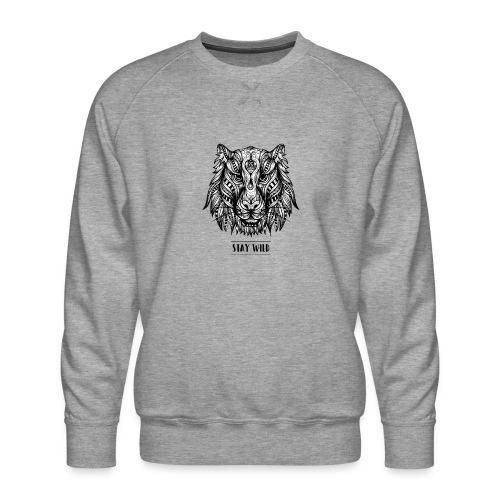 Stay Wild - Men's Premium Sweatshirt