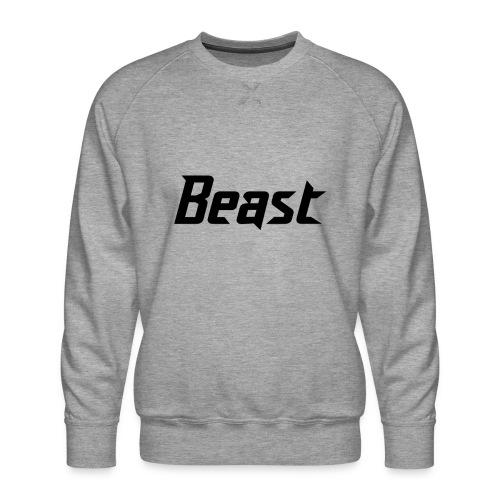 BEAST - Men's Premium Sweatshirt