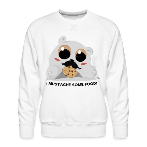 I Mustache Some Food - Men's Premium Sweatshirt