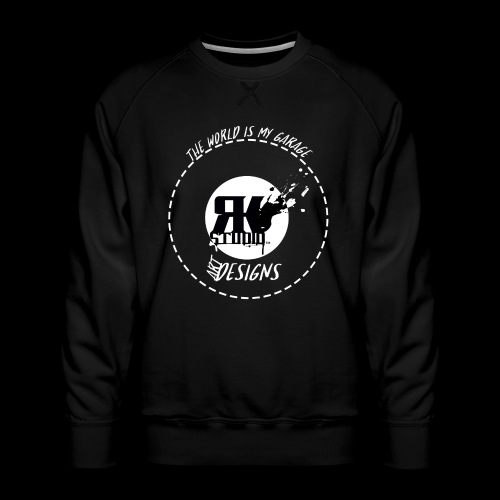 The World is My Garage - Men's Premium Sweatshirt
