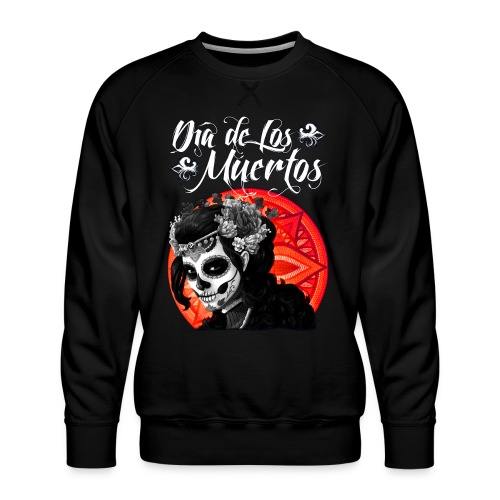 Dia de Los Muertos 01 - Men's Premium Sweatshirt