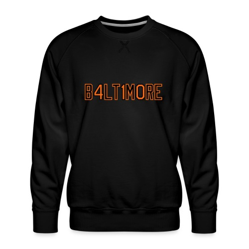 B4LT1M0RE - Men's Premium Sweatshirt