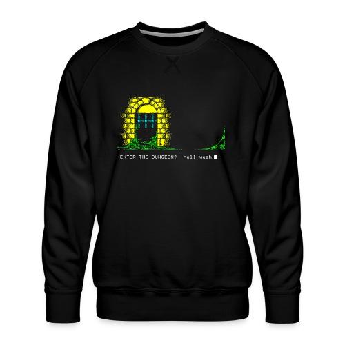 Dare! - Men's Premium Sweatshirt