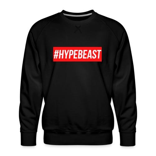#Hypebeast - Men's Premium Sweatshirt