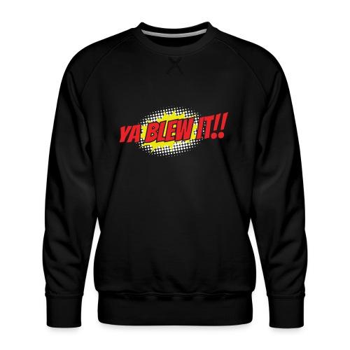 Jay and Dan Blew It T-Shirts - Men's Premium Sweatshirt