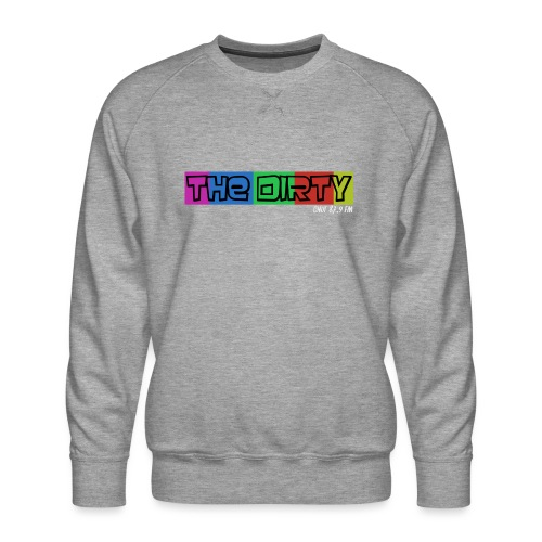 The Dirty FM transparent - Men's Premium Sweatshirt