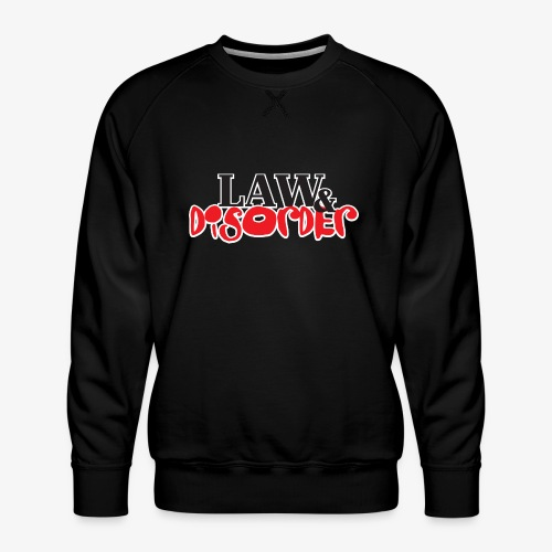 Law DISORDER Logo - Men's Premium Sweatshirt
