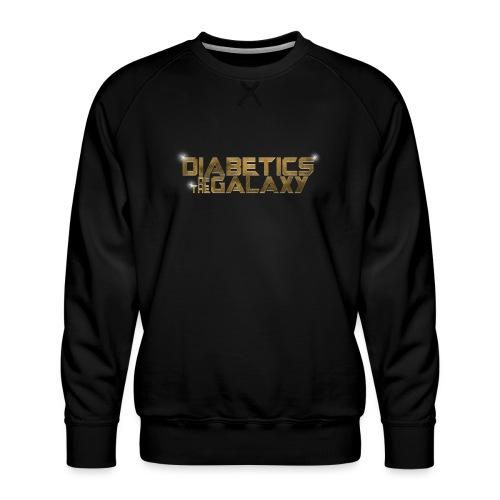 Diabetics Of The Galaxy - Men's Premium Sweatshirt
