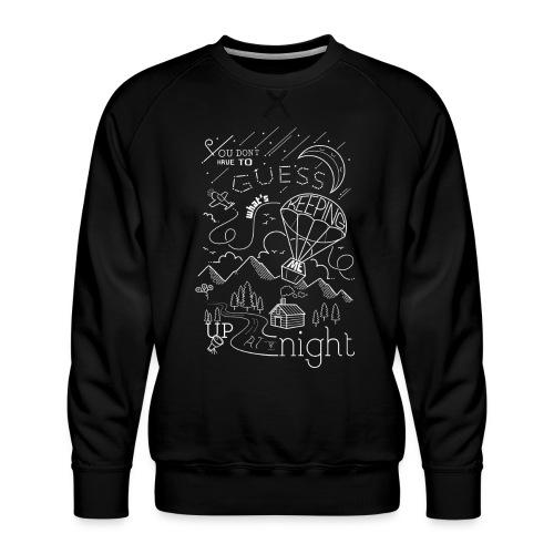 Up at Night Design - Men's Premium Sweatshirt