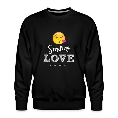 Sending Love - Men's Premium Sweatshirt