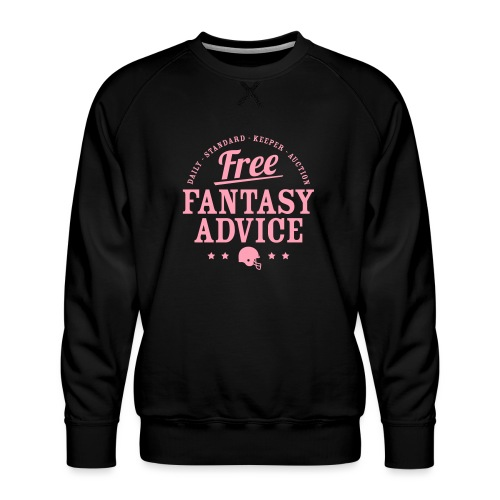 Free Fantasy Football Advice - Men's Premium Sweatshirt