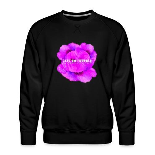 lets_get_purple_2 - Men's Premium Sweatshirt