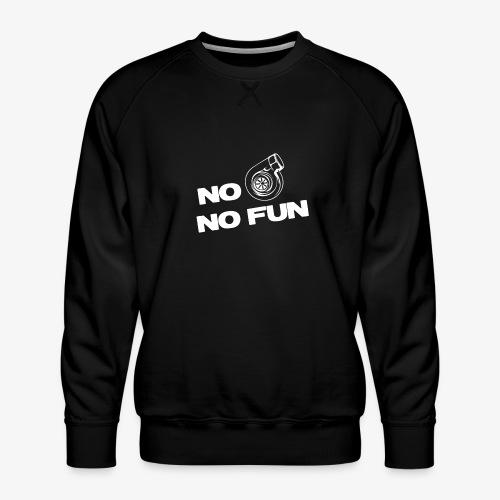 No turbo no fun - Men's Premium Sweatshirt