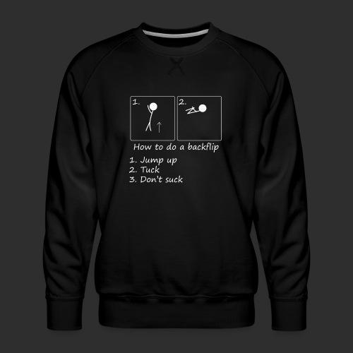 How to backflip (Inverted) - Men's Premium Sweatshirt