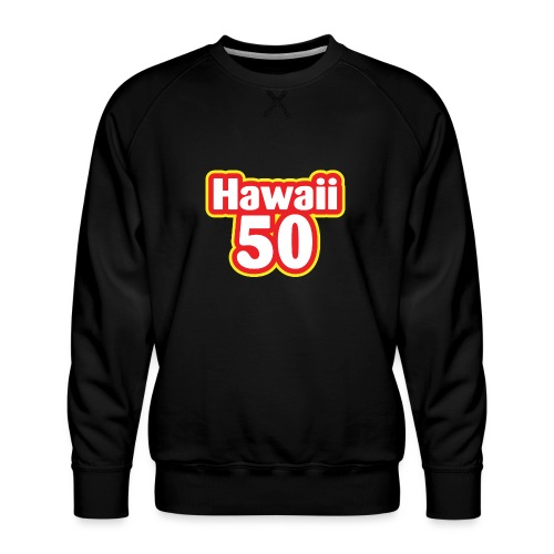 Hawaii 50 - Men's Premium Sweatshirt