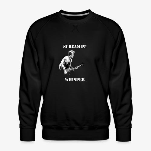 Screamin' Whisper Filth Design - Men's Premium Sweatshirt