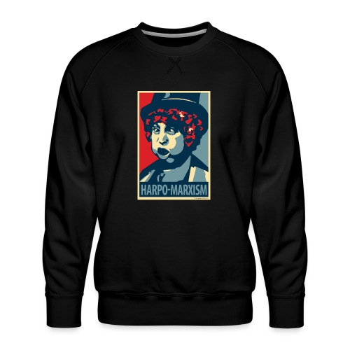 Harpo Marxism: parody of Obama poster - Men's Premium Sweatshirt