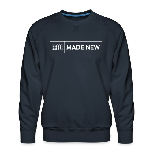 Made New Premium Sweater - Men's Premium Sweatshirt