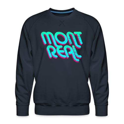 MONTREAL - Men's Premium Sweatshirt