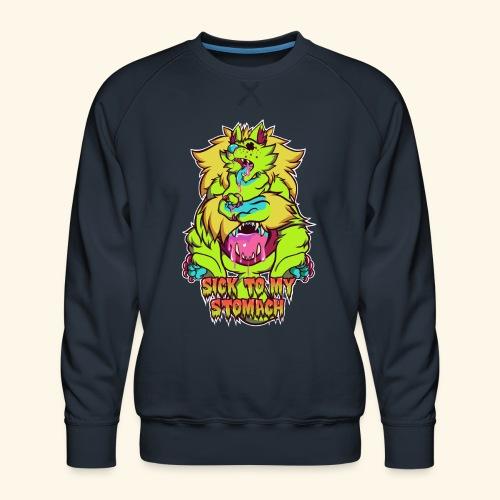 - Sick To My Stomach - - Men's Premium Sweatshirt