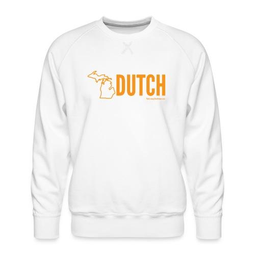 Michigan Dutch (orange) - Men's Premium Sweatshirt
