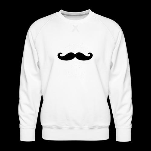 Mustache Pun - Men's Premium Sweatshirt
