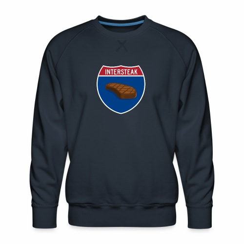 Intersteak - Men's Premium Sweatshirt