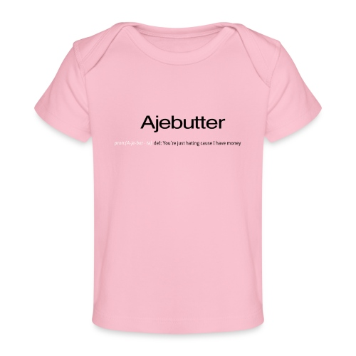 ajebutter - Baby Organic T-Shirt