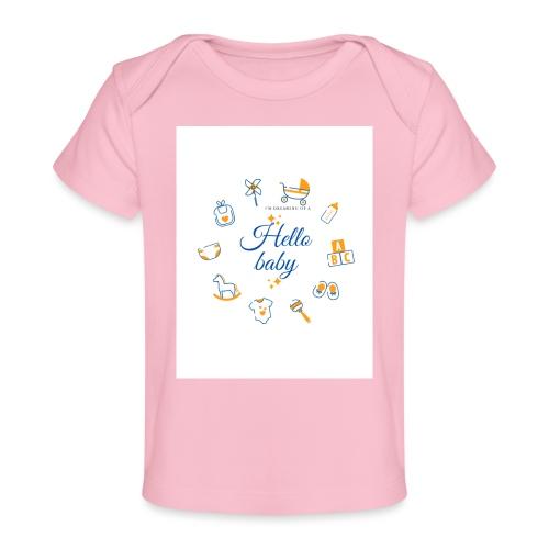 Hello baby - Baby Organic T-Shirt