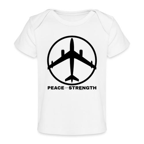 PEACE THROUGH STRENGTH BL - Baby Organic T-Shirt
