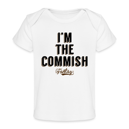 I'm the Commish: Coffee Mug - Baby Organic T-Shirt