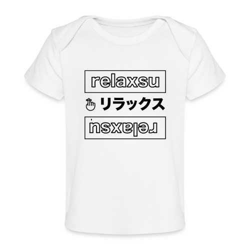 relaxsu b - Baby Organic T-Shirt