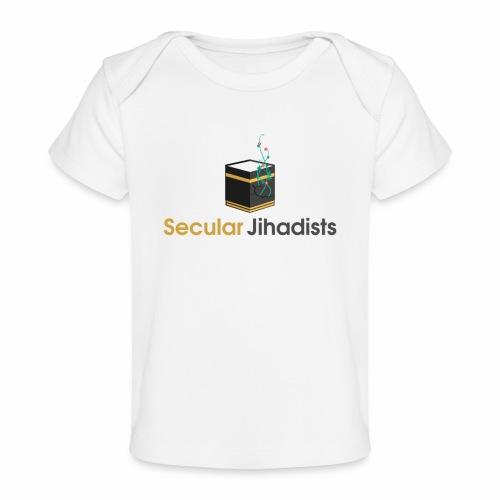 Secular Jihadists - Baby Organic T-Shirt